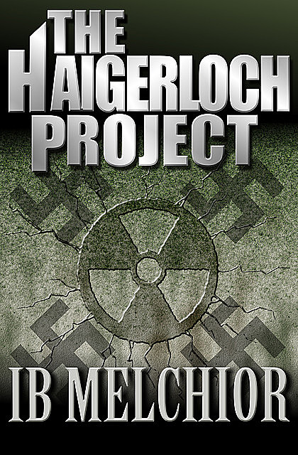 The Haigerloch Project, Ib Melchior