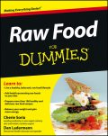 Raw Food For Dummies, Cherie Soria, Dan Ladermann