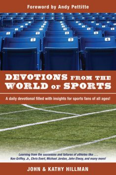 Devotions from the World of Sports, John Hillman, Kathy Hillman