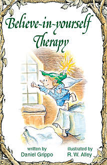 Believe-in-yourself Therapy, Daniel Grippo