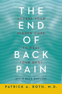 The End of Back Pain, Patrick Roth