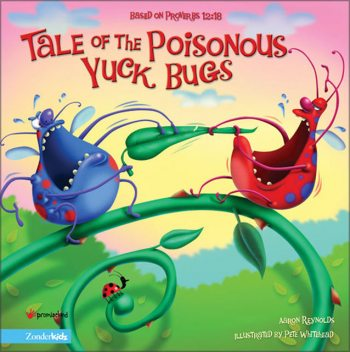 Tale of the Poisonous Yuck Bugs, Aaron Reynolds