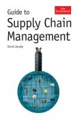 The Economist Guide To Supply Chain Management, David Jacoby