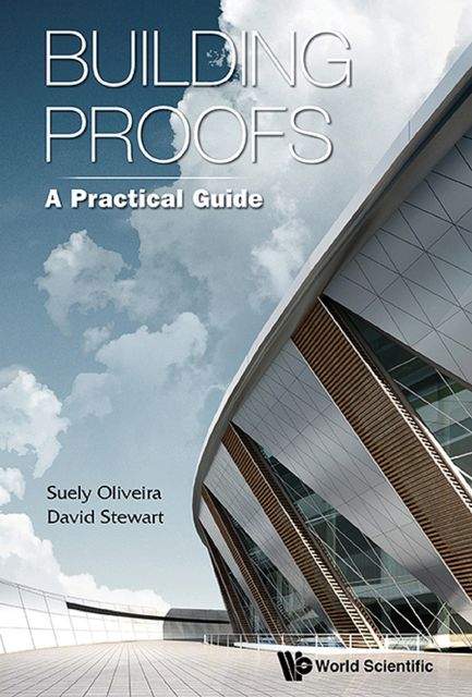 Building Proofs, David Stewart, Suely Oliveira