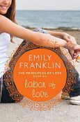 Labor of Love, Emily Franklin
