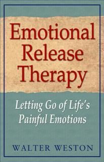 Emotional Release Therapy, Walter Weston