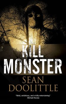 Kill Monster, Sean Doolittle