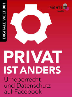 Privat ist anders, iRights. info