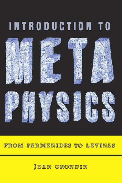 Introduction to Metaphysics, Jean Grondin