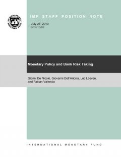 Monetary Policy and Bank Risk-Taking, Giovanni Dell'Ariccia