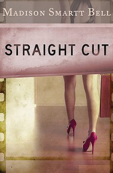 Straight Cut, Madison S Bell
