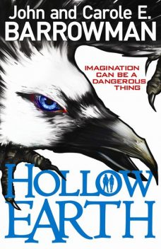 Hollow Earth, Carole E.Barrowman, John Barrowman