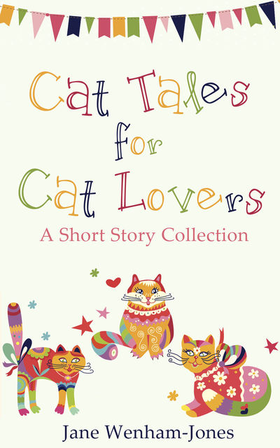 Cat Tales for Cat Lovers, Jane Wenham-Jones