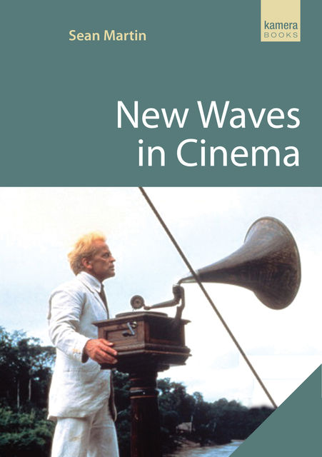 New Waves in Cinema, Sean Martin