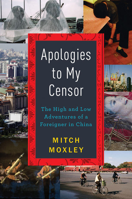 Apologies to My Censor, Mitch Moxley
