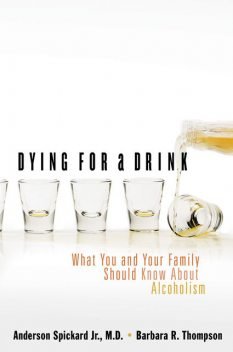 Dying for a Drink, Anderson Spickard