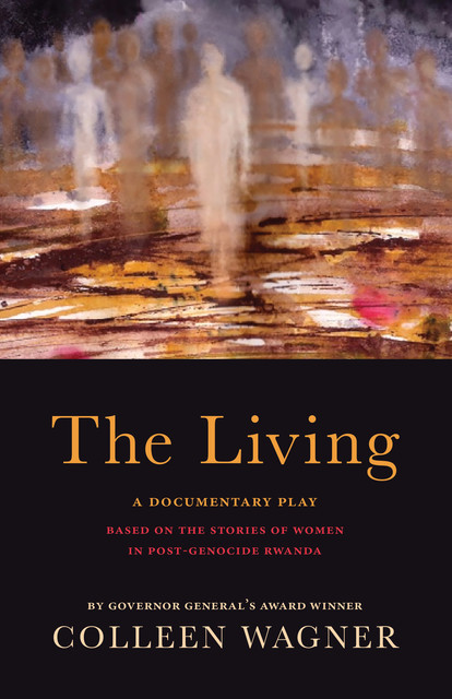 The Living, Colleen Wagner