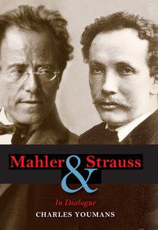 Mahler and Strauss, Charles Youmans