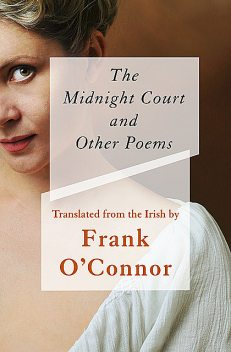 The Midnight Court, Frank O'Connor