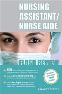 Nursing Assistant/Nurse Aide Flash Review, Learning Express Llc