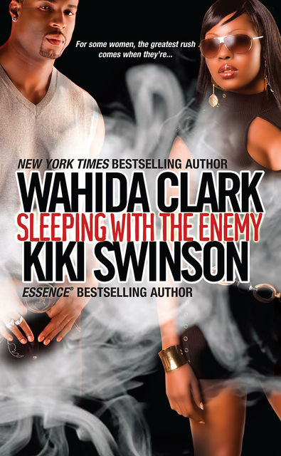 Sleeping With The Enemy, Swinson Kiki, Wahida Clark