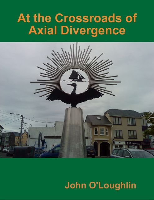 At the Crossroads of Axial Divergence, John O'Loughlin