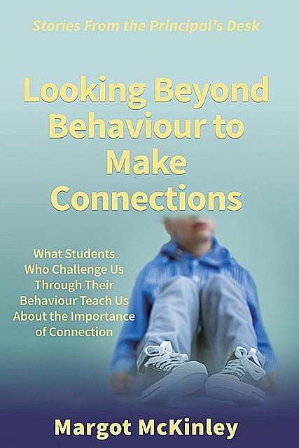 Beyond Behaviour, Margot McKinley