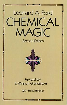 Chemical Magic, Leonard A.Ford