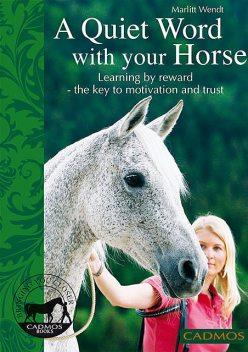 A quiet word with your horse, Marlitt Wendt