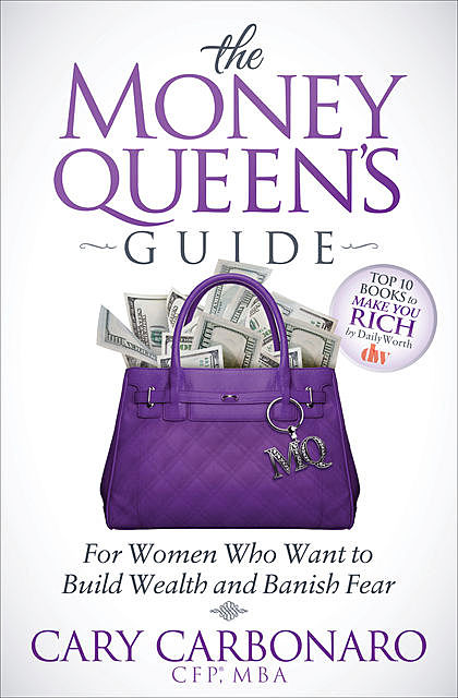 The Money Queen's Guide, Cary Carbonaro