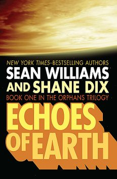 Echoes of Earth, Sean Williams, Shane Dix