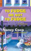 To Fudge or Not to Fudge, Nancy Coco