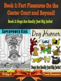 Superpower Kids – Comic Illustrations – Chapter Books For Kids Age 6–8 – Funny Dog Humor Jokes, El Ninjo, Timmie Gu