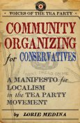 Community Organizing for Conservatives, Lorie Medina