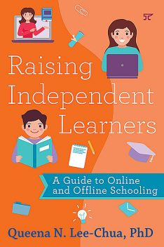 Raising Independent Learners, Queena N. Lee-Chua