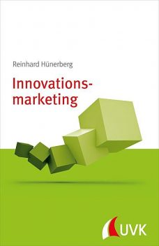 Innovationsmarketing, Reinhard Hünerberg