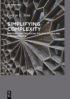 Simplifying Complexity, George E. Yoos