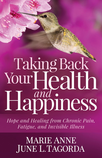 Taking Back Your Health and Happiness, Marie Anne June L. Tagorda