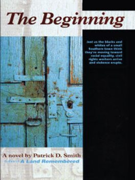 The Beginning, Patrick Smith