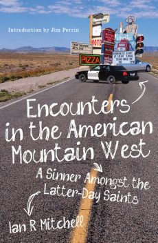 Encounters in the American Mountain West, Ian Mitchell