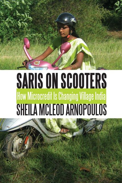 Saris on Scooters, Sheila McLeod Arnopoulos
