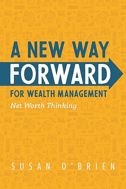 A New Way Forward For Wealth Management, Susan O'Brien
