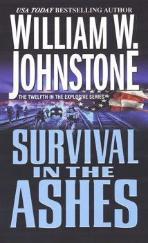 Survival in the Ashes, William Johnstone