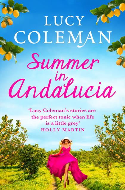 Summer in Andalucía, Lucy Coleman