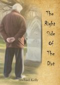 The Right Side of the Dirt, Michael Kelly