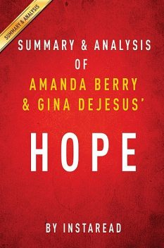 Hope by Amanda Berry and Gina DeJesus | Summary & Analysis, Instaread
