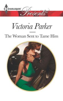 The Woman Sent to Tame Him, Victoria Parker