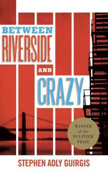 Between Riverside and Crazy (TCG Edition), Stephen Adly Guirgis