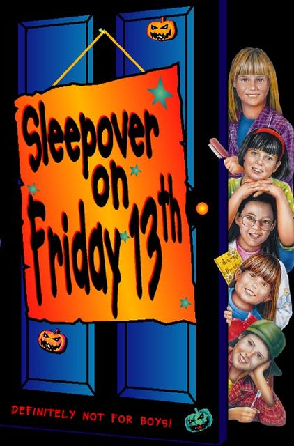 Sleepover Club on Friday 13th (The Sleepover Club, Book 13), Louis Catt