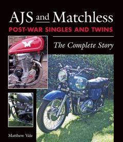 AJS and Matchless Post-War Singles and Twins, Matthew Vale